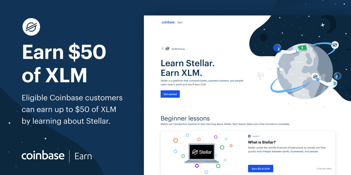 Earn up to $50 worth of XLM on Coinbase.